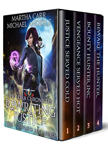 Rewriting Justice: The Complete D.C. Series: Justice Served Cold, Vengeance Served Hot, Bounty Hunter Inc, Beware The Hunter (English Edition)
