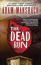 The Dead Run: A Novel (Jess Galvan) by Adam Mansbach (18-Dec-2014) Mass Market Paperback