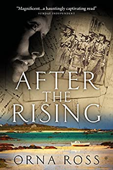 After The Rising: An Irish Family Saga (The Irish Trilogy Book 1) by [Ross, Orna]