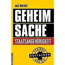 Geheimsache Staatsangehörigkeit: Freiheit für die Deutschen