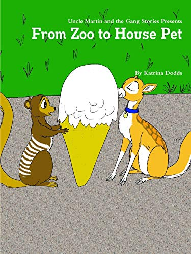 From Zoo to House Pet -