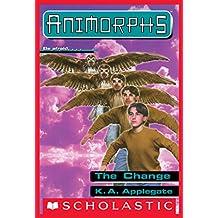 The Change (Animorphs #13)