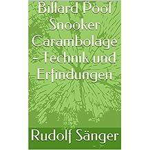 Billard Pool Snooker Carambolage - Technik und Erfindungen