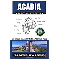 Acadia: The Complete Guide: Mt. Desert Island