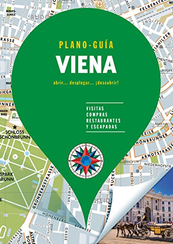 Viena (Plano - Guías): Visitas, compras, restaurantes y escapadas