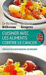 Cuisiner Les Aliments Contre Le Cancer (Ldp Bien Etre)