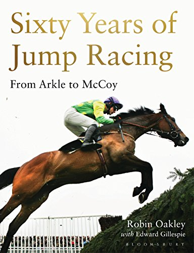 Sixty Years of Jump Racing: From Arkle to McCoy (English Edition) Mccoy Cup