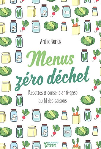 Menus Zéro Déchet [Pdf/ePub] eBook
