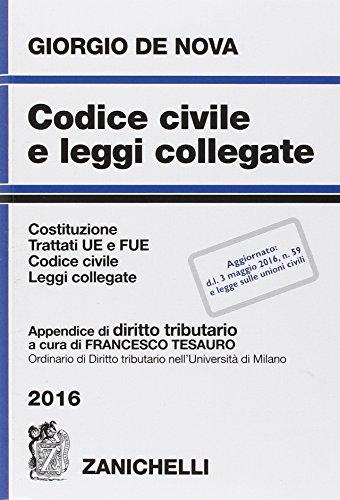 Codice civile e leggi collegate 2016. Con appendice di diritto tributario