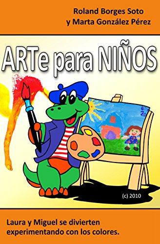 Arte para Niños: Laura y Miguel se divierten experimentando con los colores por Roland Borges Soto