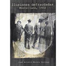 Ilusiones defraudadas. Montellano, 1932 (Otras publicaciones (HIstoria))