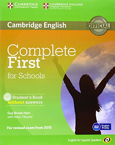 Complete First for Schools for Spanish Speakers Student's Pack without Answers (Student's Book with CD - ROM, Workbook wit