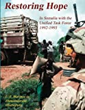 Front cover for the book Restoring Hope : In Somalia with the Unified Task Force, 1992 - 1993 by Dennis P. Mroczkowski