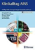 Klinikalltag AINS: Knifflige Fälle: Lösungsstrategien für Klinik und Praxis Vergleich