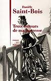 Telecharger Livres Trois amours de ma jeunesse (PDF,EPUB,MOBI) gratuits en Francaise