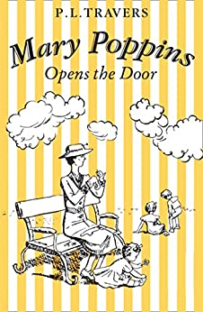 Mary Poppins Opens the Door (Mary Poppins series Book 3) by [Travers, P. L.]