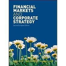 Financial Markets & Corporate Strategy (UK Higher Education Business Finance)