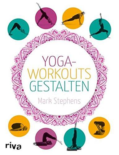 Yoga-Workouts gestalten (German Edition) eBook: Mark ...