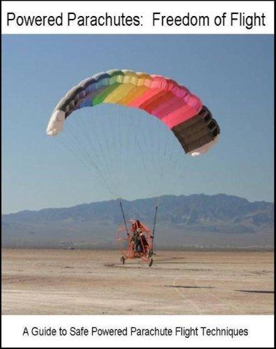 Powered Parachutes: Freedom of Flight (English Edition) por David Greer
