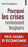 pourquoi les crises reviennent toujours de paul krugman jo?lle cicchini traduction 1 mars 2012