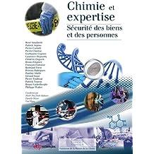 Chimie et expertise : Sécurité des biens et des personnes