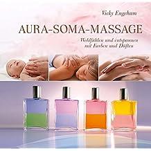 Aura-Soma-Massage: Wohlfühlen und entspannen mit Farben und Düften