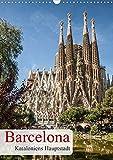 Barcelona - Kataloniens Hauptstadt (Wandkalender 2020 DIN A3 hoch): Willkommen in der spanischen und katalanische Metropole Barcelona. (Familienplaner, 14 Seiten ) (CALVENDO Orte) -
