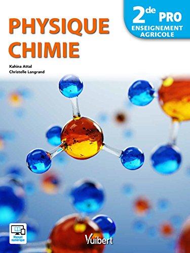 Physique Chimie 2de Pro - Enseignement Agricole (2018)