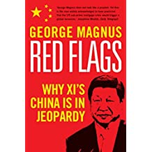 Red Flags: Why Xi's China Is in Jeopardy