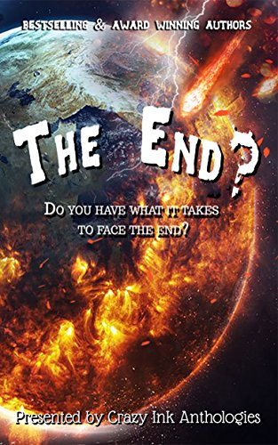 The End? by [Lee, Erin, McKinzie, Skylar , Marin, Rena, Young, Laurel C, Ody, Jim]
