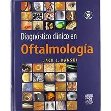Diagnóstico clínico en oftalmología + CD-ROM