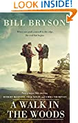 #5: A Walk In The Woods: The World's Funniest Travel Writer Takes a Hike (Bryson)