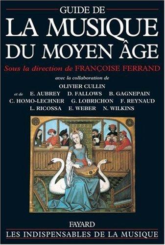 Guide de la musique du Moyen Age