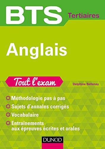 BTS Anglais Tout l'exam par Delphine Belleney