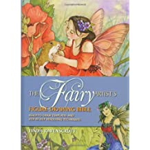 Fairy Artist's Figure Drawing Bible, The: Ready-to-Draw Templates and Step-by-Step Rendering Technique by Linda Ravenscroft (2009-08-01)