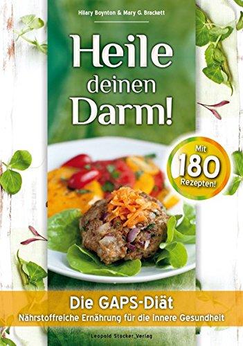 heile-deinen-darm-die-gaps-diat-nahrstoffreiche-ernahrung-fur-die-innere-gesundheit