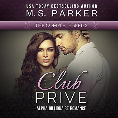Club Prive Complete Series Box Set: Alpha Billionaire