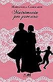 Matrimonio per Procura (DriEditore Historical Romance...