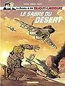Les chevaliers du ciel, tome 7 : Le sabre du désert par Zumbiehl