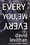 Every You, Every Me by David Levithan (2012-09-11)