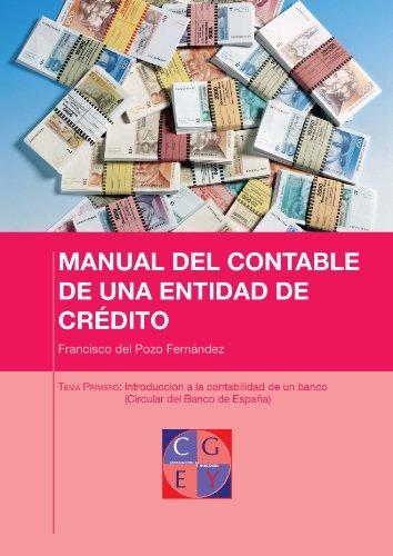 Introducción a la contabilidad de un banco (Circular del Banco de España) (MANUAL DEL CONTABLE DE UNA ENTIDAD DE CREDITO nº 1) por Francisco del Pozo Fernández