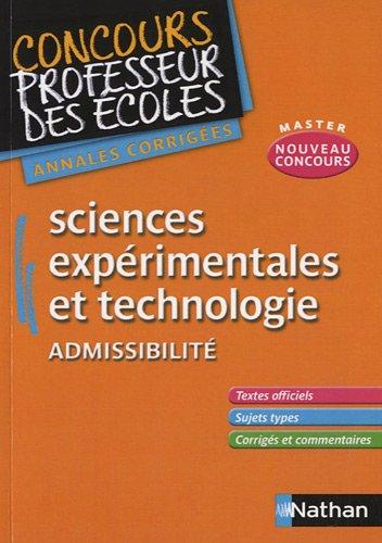 Sciences expérimentales et technologie Admissibilité : Annales corrigées CRPE