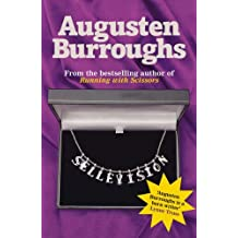 Sellevision: A Novel by Augusten Burroughs (2006-01-13)