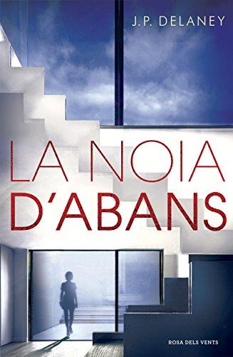 La noia d'abans (Catalan Edition)