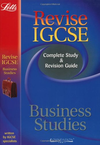 Business Studies: Complete Study and Revision Guide (Letts IGCSE Success) (Letts Revise IGCSE)