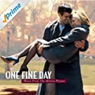 One Fine Day Music From The Motion Picture [Clean]