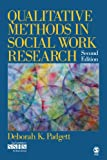 Qualitative Methods in Social Work Research - Vol. 36: 0 (SAGE Sourcebooks in Human Services)