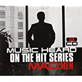 Mad Men-Music Heard on Hit Series