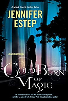Cold Burn of Magic (Black Blade Book 1) (English Edition) van [Estep, Jennifer]
