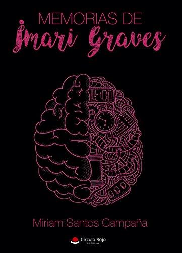 Memorias de Imari Graves por Miriam Santos Campaña